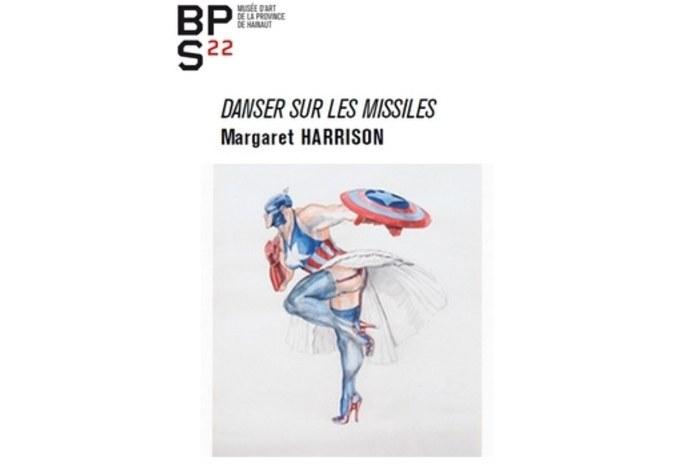 Margaret Harrison – Danser sur les missiles